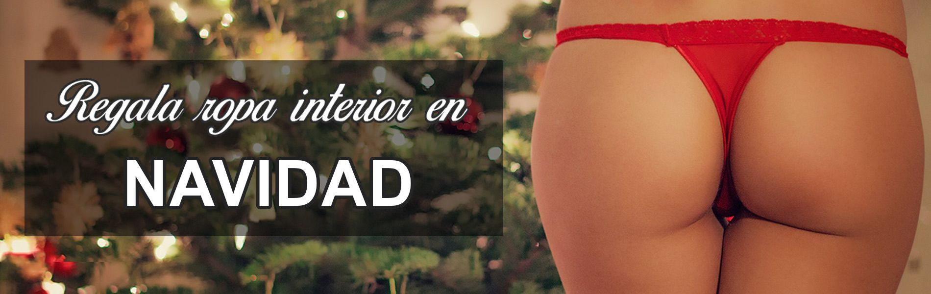 Regala ropa interior en Navidad para todos